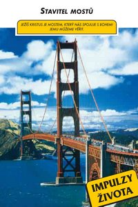 26. Stavitel mostů